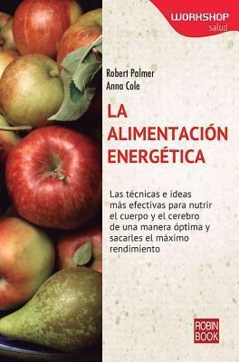 La alimentación energética Robert  Palmer