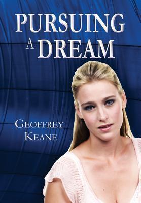 Pursuing a Dream  by  Rex Rettinger