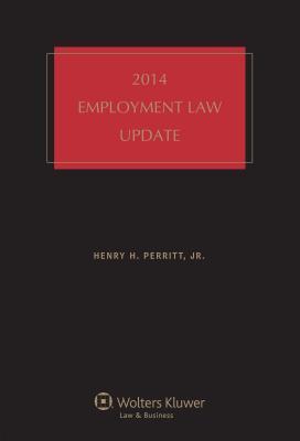 Employment Law Update, 2014 Edition Perritt