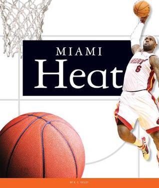 Miami Heat  by  C Kelley