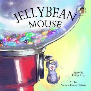Jellybean Mouse Philip Roy
