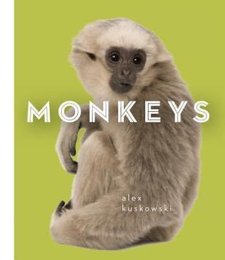 Monkeys Alex Kuskowski