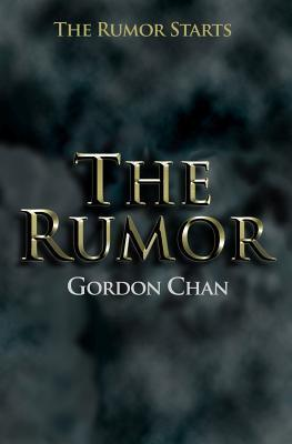 The Rumor  by  Gordon Chan