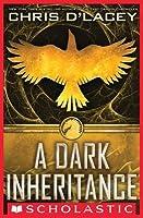 A Dark Inheritance (Unicorne Files, #1)