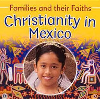 Christianity in Mexico  by  Frances Hawker
