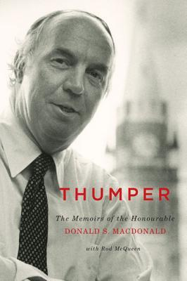 humper: The Memoirs of the Honourable Donald S. Macdonald  by  Donald S. MacDonald
