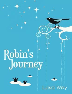 Robins Journey Luisa Wey