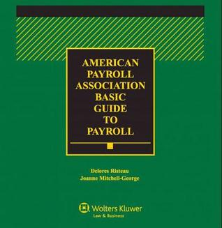 California Payroll Guide, 2013 Edition Joanne Mitchell-George