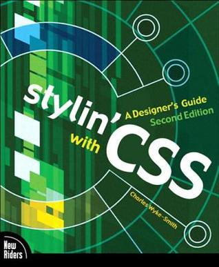 Stylin with CSS: A Designers Guide, Adobe Reader Charles Wyke-Smith