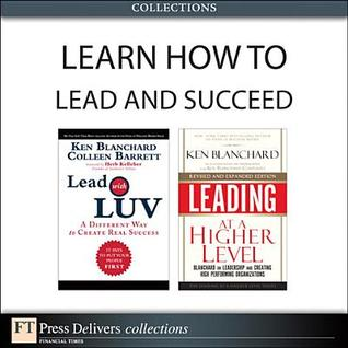 Learn How to Lead and Succeed Kenneth H. Blanchard