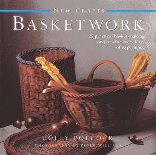 Start a Craft: Basket Making Polly Pollock