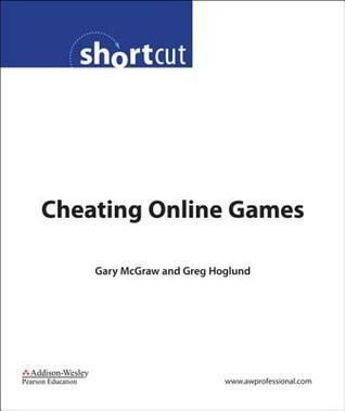 Cheating Online Games  by  Gary McGraw