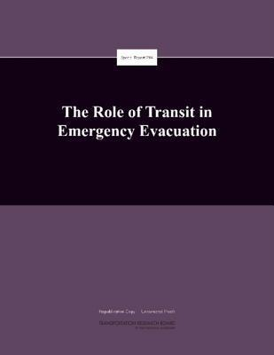 The Role of Transit in Emergency Evacuation  by  National Research Council