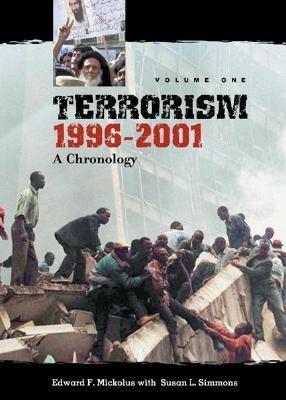 Terrorism 1996-2001 V1  by  Edward F. Mickolus