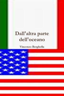 Dallaltra Parte Delloceano  by  Vincenzo Berghella