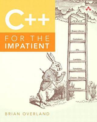 C++ for the Impatient Brian Overland