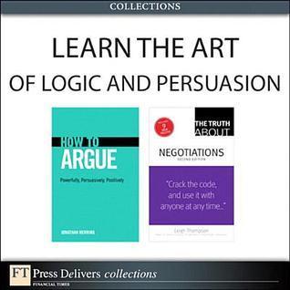 Learn the Art of Logic and Persuasion Jonathan Herring