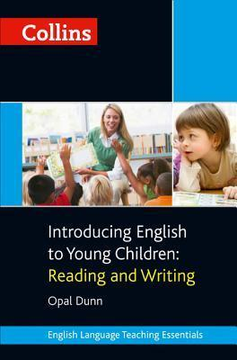 Collins Introducing English To Young Children: Reading And Writing Opal Dunn