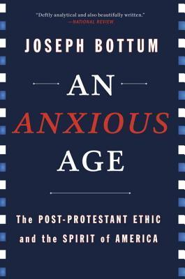 The Catholic Awakening: How Catholicism Replaced Protestant Christianity as Americas National Church  by  Joseph Bottum