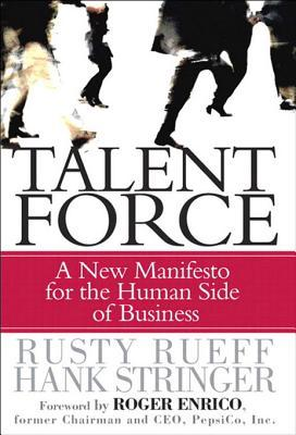 Talent Force: A New Manifesto for the Human Side of Business, Adobe Reader Rusty Rueff