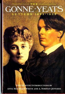 The Gonne-Yeats Letters 1893-1938  by  W.B. Yeats