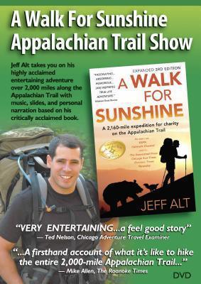 A Walk for Sunshine Appalachian Trail Show  by  Jeff Alt