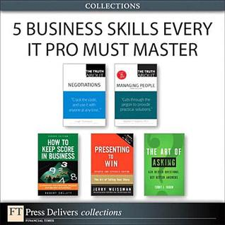 5 Business Skills Every Professional Must Master  by  Terry J. Fadem