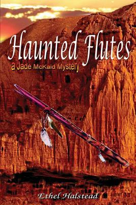 Haunted Flutes  by  Ethel Halstead