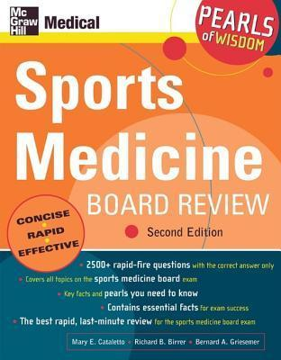 Sports Medicine Board Review, Second Edition Mary Cataletto
