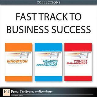 Fast Track to Business Success  by  Andy Bruce