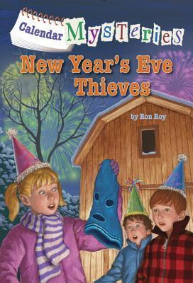 New Years Eve Thieves (Calendar Mysteries, #13)  by  Ron Roy