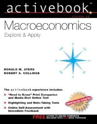 Macroeconomics: Explore and Apply Activebook 2.0 & Workbook Package  by  Ronald M. Ayers