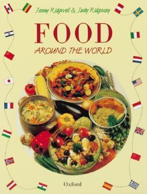 Food Around The World Jenny Ridgwell