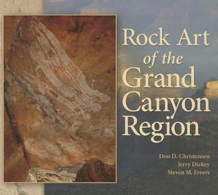 Rock Art of the Grand Canyon Region  by  Don D. Christensen
