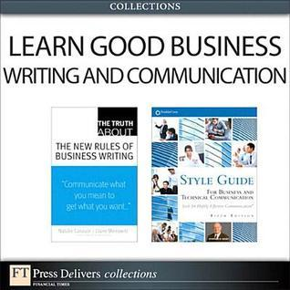 Learn Good Business Writing and Communication  by  Natalie Canavor