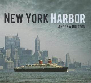 New York Harbor Andrew   Britton