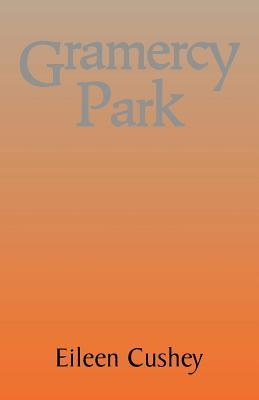 Gramercy Park  by  Eileen Cushey