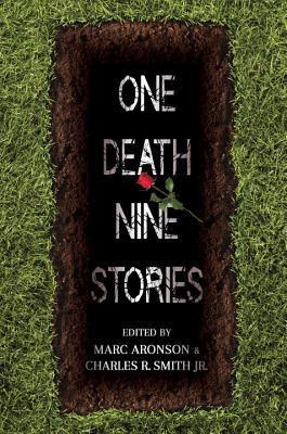 One Death, Nine Stories Marc Aronson