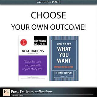 Choose Your Own Outcome!  by  Leigh L. Thompson