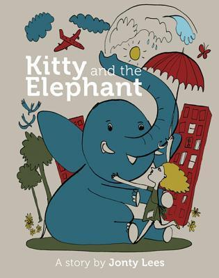 Kitty and the Elephant  by  Jonty Lees