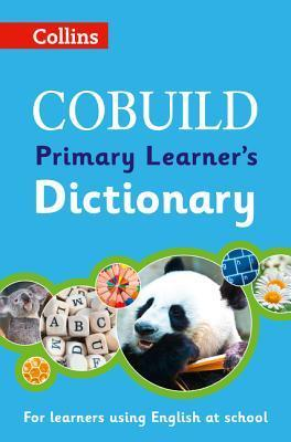 Collins Cobuild Primary Learner's Dictionary  by  Collins Publishers