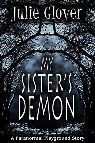 My Sisters Demon Julie Glover