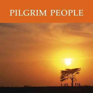 Pilgrim People: 5 Sessions Catherine Upchurch