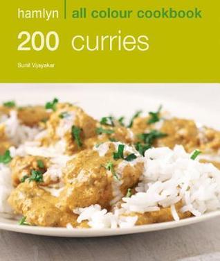 200 Curries (All Colour Cookbook)  by  Sunil Vijayakar