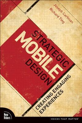 Strategic Mobile Design: Creating Engaging Experiences, Adobe Reader Adobe Creative Team