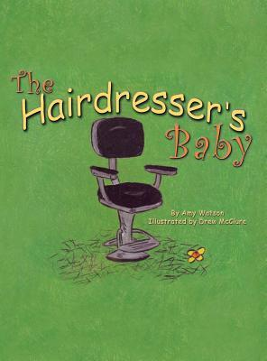 The Hairdressers Baby  by  Amy Watson