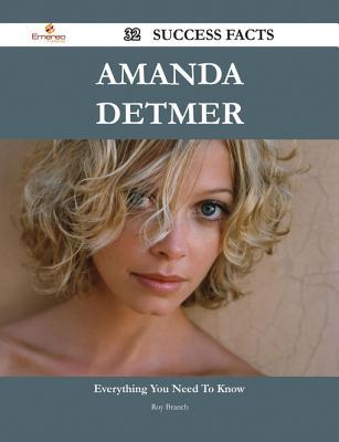 Amanda Detmer 32 Success Facts - Everything You Need to Know about Amanda Detmer Roy Branch