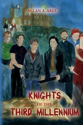 Knights of the Third Millennium Allan A. Arel