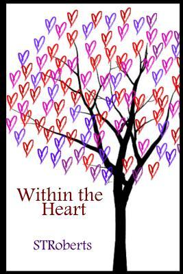 Within the Heart Stroberts