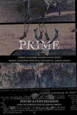 Prime: Poetry & Conversation Darrel Alejandro Holnes